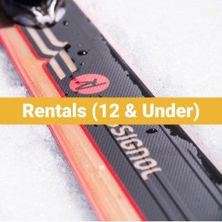 Ski & Snowboard Rentals - Ages 12 & Under